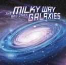 The Milky Way and Other Galaxies - Book