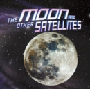 The Moon and Other Satellites - Book
