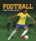 Football : A Guide for Players and Fans - Book