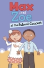 Max and Zoe at the School Concert - Book