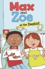 Max and Zoe at the Dentist - Book