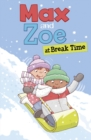 Max and Zoe at Break Time - Book