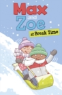 Max and Zoe at Break Time - eBook