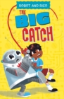 The Big Catch : A Robot and Rico Story - Book