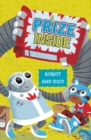 A Prize Inside : A Robot and Rico Story - Book