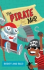 The Pirate Map : A Robot and Rico Story - Book