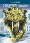 Could You Survive the Ice Age? : An Interactive Prehistoric Adventure - Book
