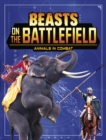 Beasts on the Battlefield : Animals in Combat - Book