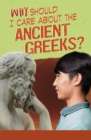Why Should I Care About the Ancient Greeks? - Book