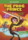 The Frog Prince : An Interactive Fairy Tale Adventure - Book