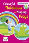 Colourful Rainbows and Singing Frogs : Level 1 - Book