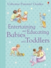 Entertaining and Educating Babies and Toddlers : For tablet devices - eBook