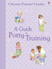 A Guide to Potty Training : For tablet devices - eBook