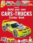 Build Your Own Cars and Trucks Sticker Book - Book