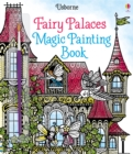 Fairy Palaces Magic Painting Book - Book