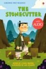 The Stonecutter : Usborne First Reading: Level Two - eBook