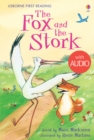 The Fox and the Stork : Usborne First Reading: Level One - eBook