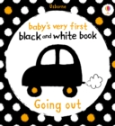 Baby's Very First Black and White Book Going Out : Baby's Very First - eBook