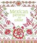 Mexican Patterns to Colour - Book