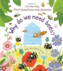 Lift-the-Flap First Questions and Answers Why do we need bees? - Book