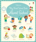 My First Word Book About School - Book