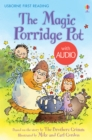 The Magic Porridge Pot : Usborne First Reading: Level Three - eBook
