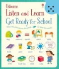 Listen and Learn Get Ready for School - Book