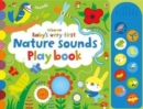 Baby's Very First Nature Sounds Playbook - Book