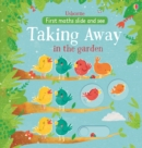 Slide and See Taking Away in the Garden - Book