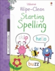 Wipe-Clean Starting Spelling - Book