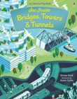 See Inside Bridges, Towers and Tunnels - Book