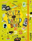 Never Get Bored Book - Book