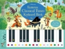 Famous Classical Tunes Keyboard Book - Book