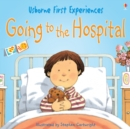 Usborne First Experiences: Going to the Hospital - eBook