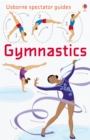 Gymnastics : Usborne Spectator Guides - eBook