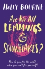 Are We All Lemmings and Snowflakes? - Book