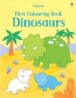 First Colouring Book Dinosaurs - Book