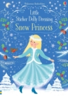 Little Sticker Dolly Dressing Snow Princess - Book