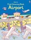 First Colouring Book Airport - Book