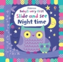 Baby's Very First Slide and See Night Time - Book