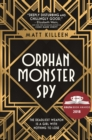 Orphan Monster Spy - Book