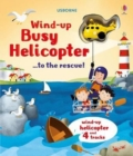 Wind-Up Busy Helicopter... to the Rescue - Book