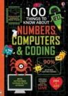 100 Things to Know About Numbers, Computers & Coding - Book