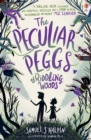 The Peculiar Peggs of Riddling Woods