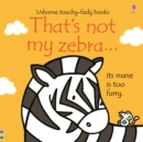 That's not my zebra... - Book