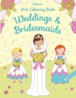 First Colouring Weddings and Bridesmaids - Book