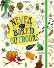 Never Get Bored Outdoors - Book