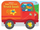 Baby's Very First Truck Book - Book