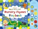 Baby's Very First Nursery Rhymes Playbook - Book