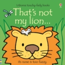 That's not my lion... - Book
